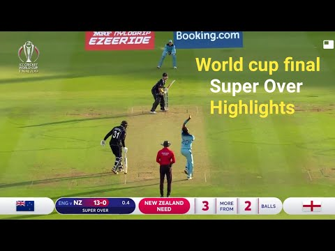 England vs New Zealand Final Match Super Over Highlights | England win world cup Full highlights |