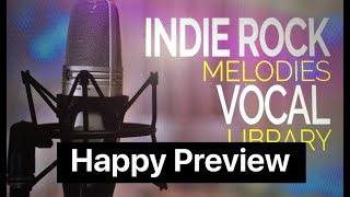 Indie Rock Vocal Library - Happy Preview