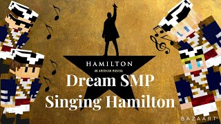 Dream SMP Singing Hamilton (TommyInnit, Wilbur Soot, Tubbo and More)