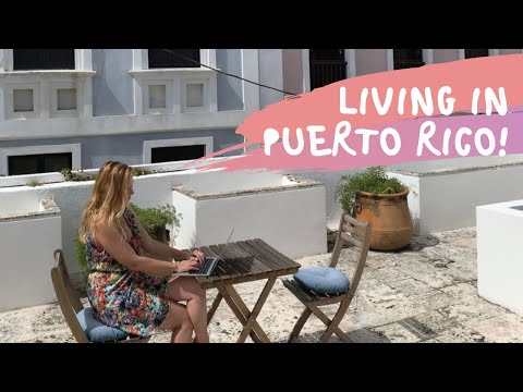 LIVING and WORKING in SAN JUAN PUERTO RICO - 2019 vlog