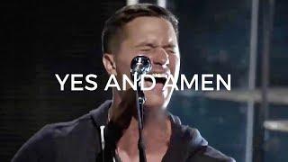 Yes and Amen - Pat Barrett    Bethel Music &  Housefires