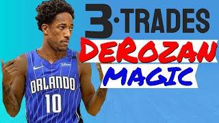 DeMar DeRozan TRADE scenarios!!   3 WIN/WIN trades for Spurs and Magic