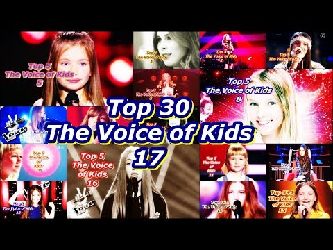 Top 30 - The Voice of Kids 17