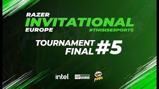 Razer Invitational - Europe | Tournament #5 Finals