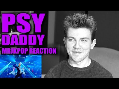 PSY DADDY Reaction / Review - MRJKPOP (feat. CL of 2NE1)
