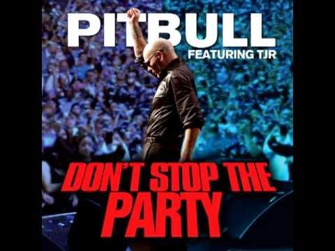 Baixar Pitbull Ft TJR    Don't Stop The Party (Dj Proxy Version)