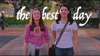 the best day | lorelai and rory
