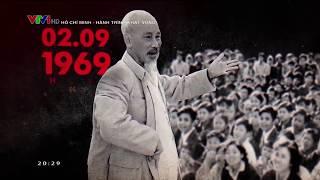 Chủ tịch Hồ Chí Minh sống mãi với non sông Việt Nam | VTV24