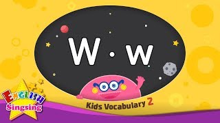 Kids vocabulary compilation ver.2 - Words starting with W, w - Learn English for kids