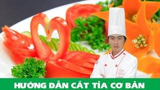 Hướng dẫn cắt tỉa cơ bản từ Cà chua, Cà Rốt (Phần 1) - Chef Luyện | Vegetable Carving Garnish