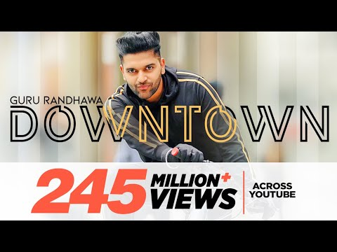 Guru Randhawa: Downtown (Official Video) Bhushan Kumar - DirectorGifty - Vee - Delbar Arya