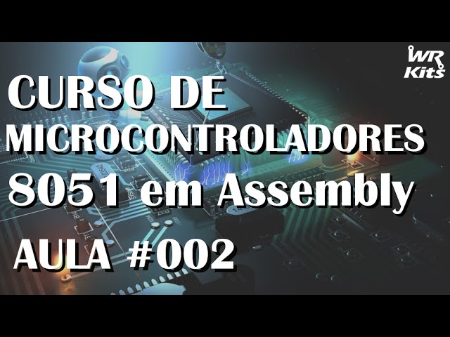 AT89S51, BARRAMENTOS, PORTS, DATASHEET | Assembly para 8051 #002