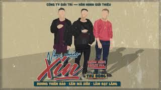 [Official Audio] Xin - Nhóm Nhạc ...