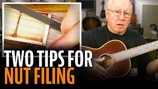 Watch the Trade Secrets Video, Two tips for filing string slots at the nut