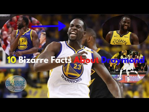 10 Bizarre Facts About Draymond Green No One Talks About!