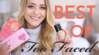 Best & Worst: TOO FACED Makeup | Fleur De Force