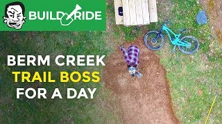 What will Phil Build on Berm Creek? | Trail Boss for a Day