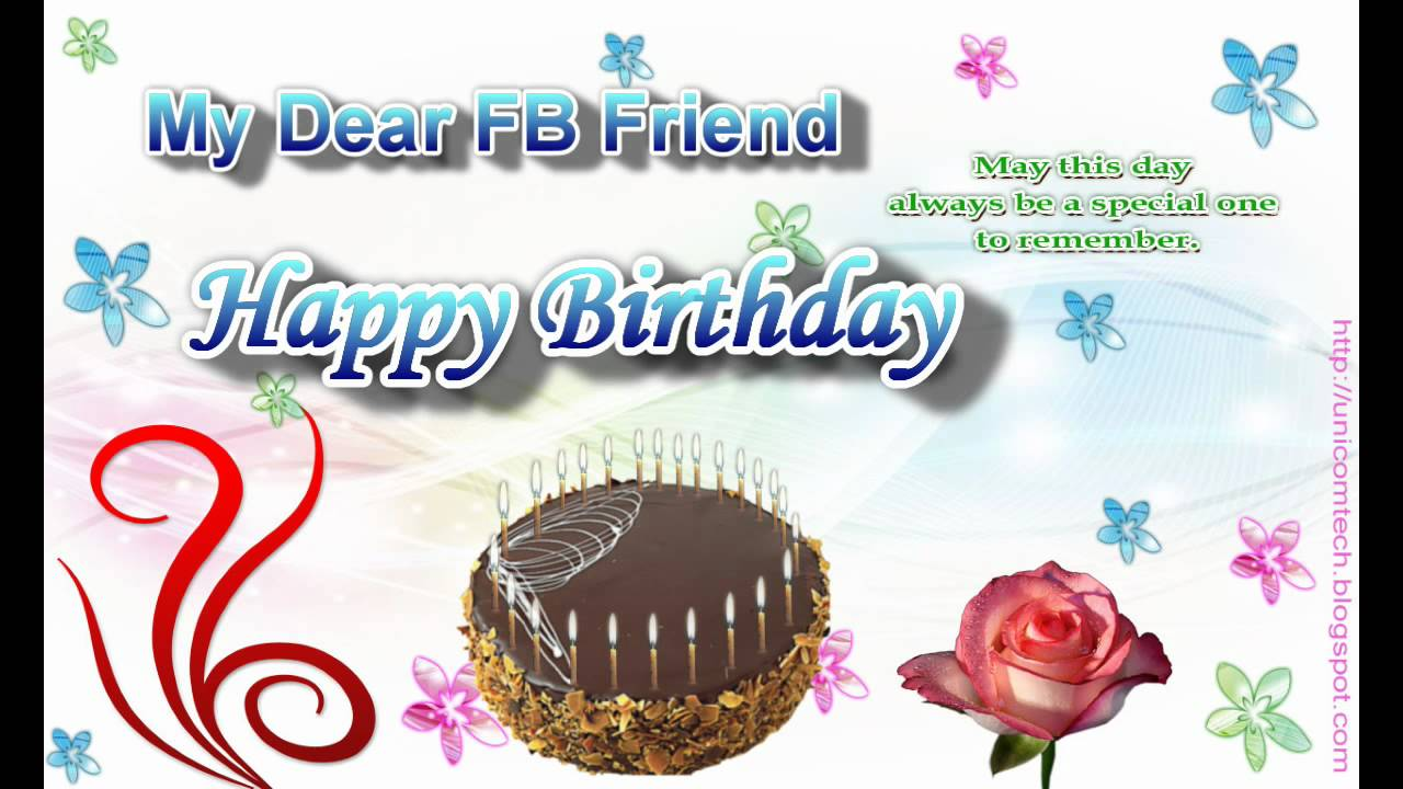 Free Birthday Greeting E-Card To My Dear FB Friend