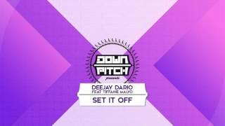 Deejay Dario ft. Tiffanie Malvo - Set It Off