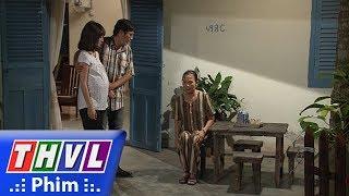 THVL   Những nàng bầu hành động - Tập 28[2]: Bất lực vì mẹ mình quá cố chấp, Quốc ra đi cùng Hoa