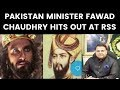 Pakistan Minister Fawad Chaudhry hits out at RSS | NewsX
