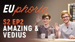 EUphoria Season 2 Episode 2   New Video Set w/ Amazing & Vedius