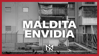 MALDITA ENVIDIA