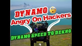 Dynamo Angry On Hackers   #DynamoGaming Hacker Gameplay   Dynamo New Video