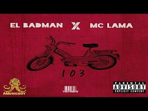 103 - EL BADMAN X MC LAMA