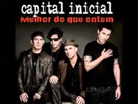 Baixar Capital Inicial - Melhor do Que Ontem - Primeiro Single - 2014
