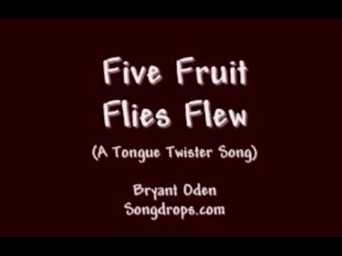 TONGUE TWISTER SONG: Five Fruit Flies Flew