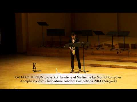 KANAKO MIKUNI plays XIX Taratelle et Sizilienne by Sigfrid Karg Elert