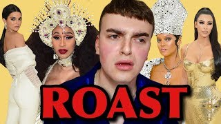 THE MET GALA FASHION ROAST 2018 (FASHION REVIEW ft. Rihanna, Kendall Jenner, Cardi B)