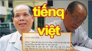 Chuyên gia nói gì về Phó Giáo sư Tiến Sĩ Bùi Hiền đòi cải cách Tiếng Việt thành 'Tiếnq Việt'?