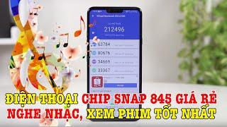 Điện thoại chip Snap 845 GIÁ RẺ GIẢI TRÍ NGHE NHẠC TỐT NHẤT BÂY GIỜ !