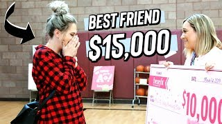 surprising my best friend with $15,000 dollars!! *we cried lol