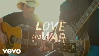 Brad Paisley - Love and War (Visual Album)