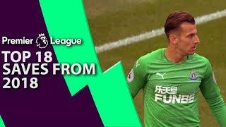 Top 18 Premier League saves of 2018 | NBC Sports