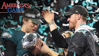 The 2017 Philadelphia Eagles America's Game | NFL Films