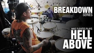 The Break Down Series - Mike Fuentes plays Hell Above