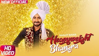 Heavy Weight Bhangra – Ranjit Bawa