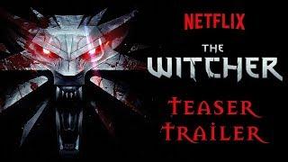 The Witcher [] Netflix Original Series [] Teaser Trailer [] Fanmade