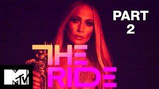 Full Episode | Jennifer Lopez: The Ride - Part 2
