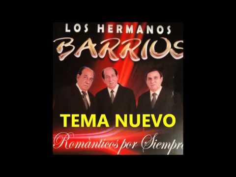 LOS HERMANOS BARRIOS:BAJO LA LLUVIA,TEMA NUEVO