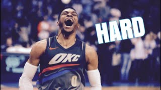 Russell Westbrook Mix 'Hard' 2018 (Emotional)