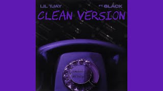 Lil Tjay - Calling My Phone (Clean Version) (feat. 6LACK)