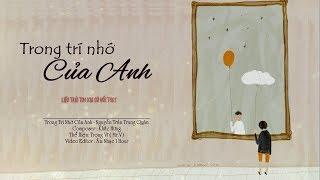 [Lyric]Trong trí nhớ của anh-Nguyễn Trần Trung Quân