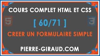 COURS COMPLET HTML ET CSS [60/71] - Créer un formulaire HTML simple