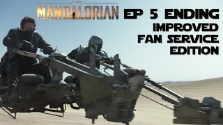 The Mandalorian Ep 5 Ending (Improved Fan Service Edition) SPOILERS