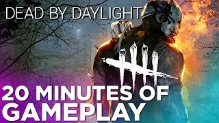 Dead By Daylight - 20 Terrifying Minutes of Gameplay